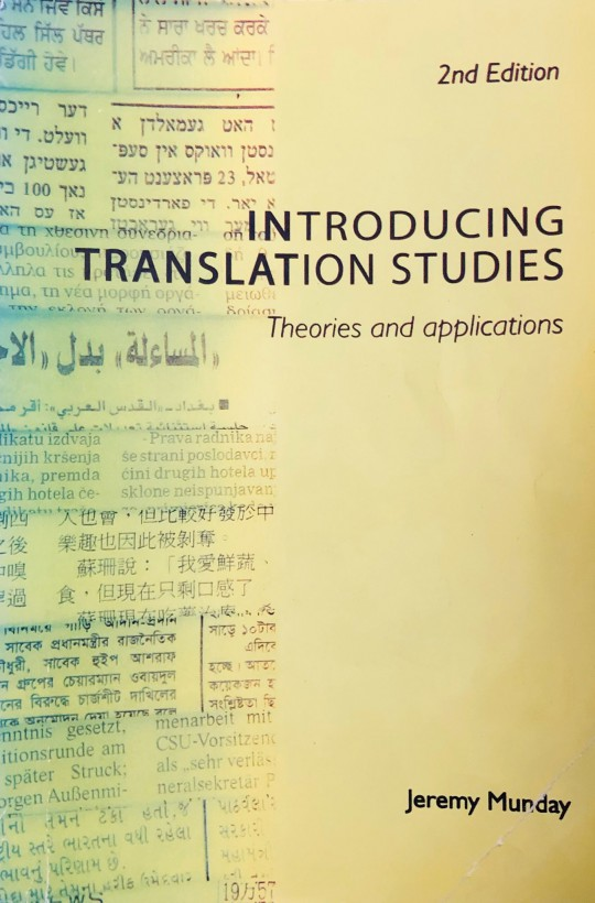 Introducing Translation Studies; Theories and applications